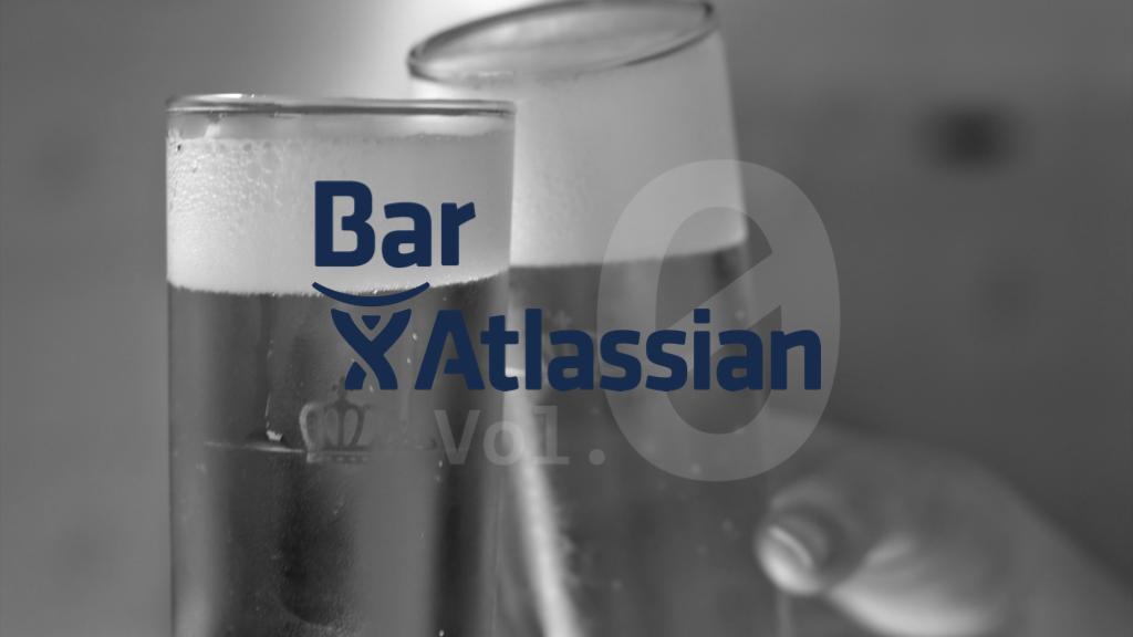 Bar Atlassian Vol.0